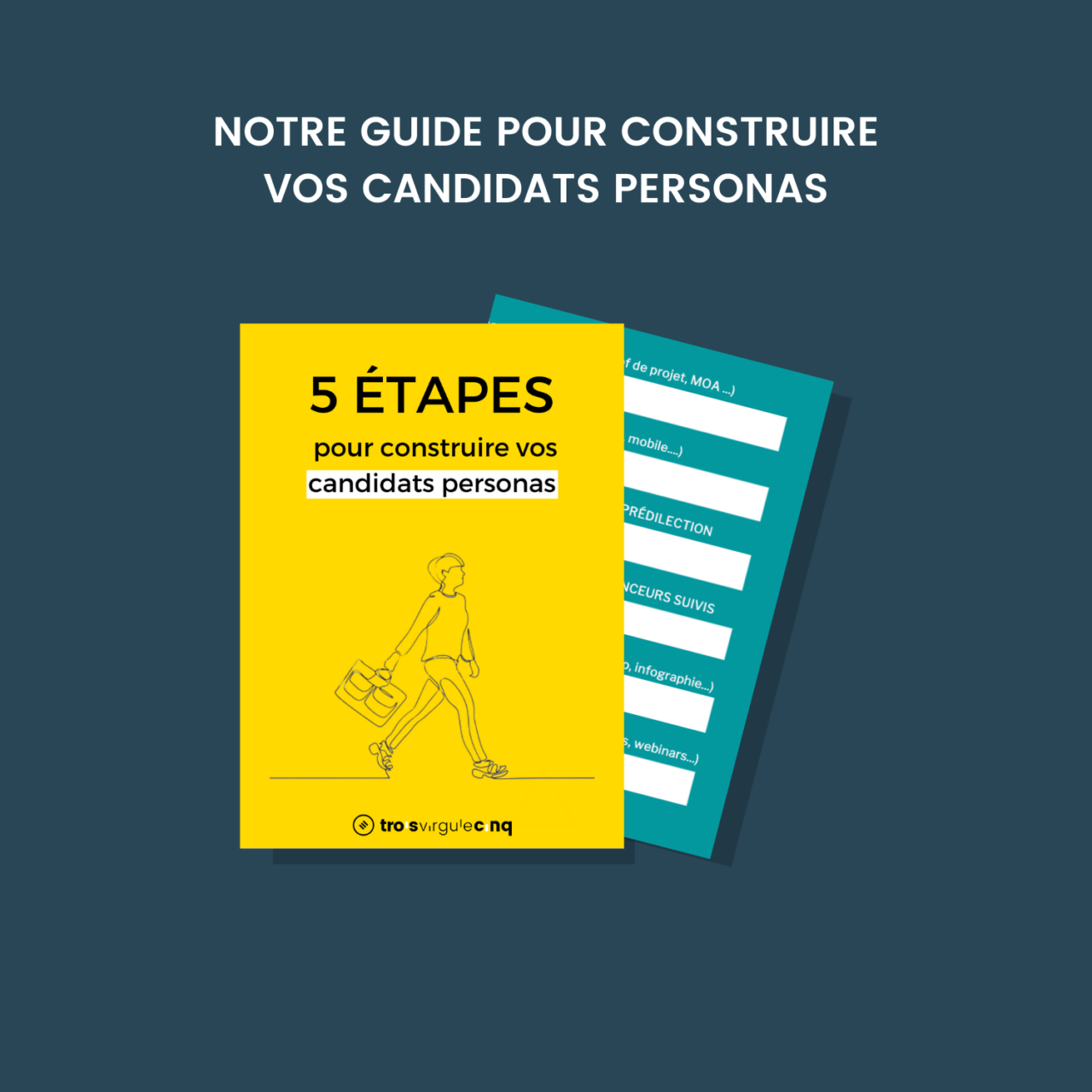 Guide Candidats Personas