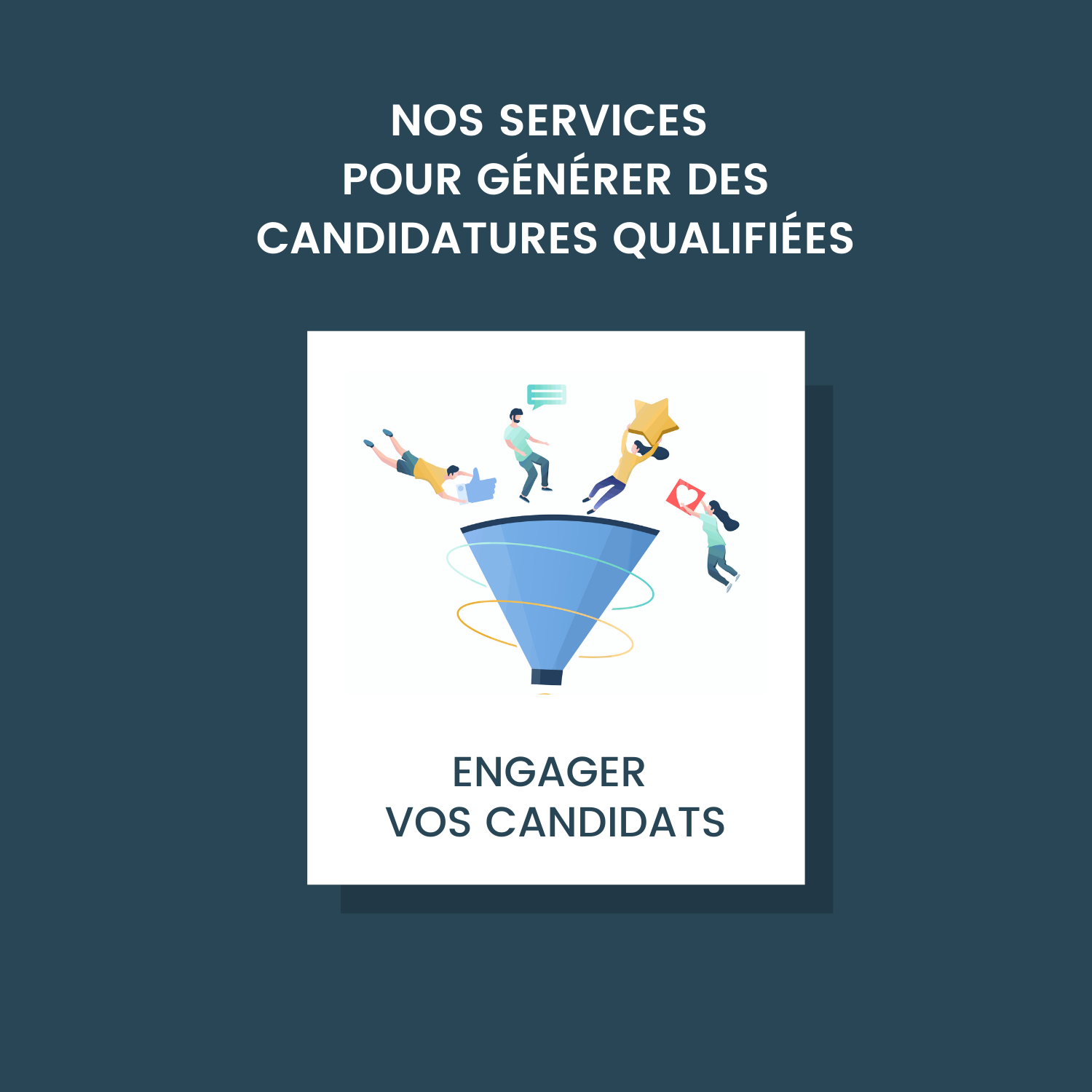 PACK ENGAGER VOS CANDIDATS